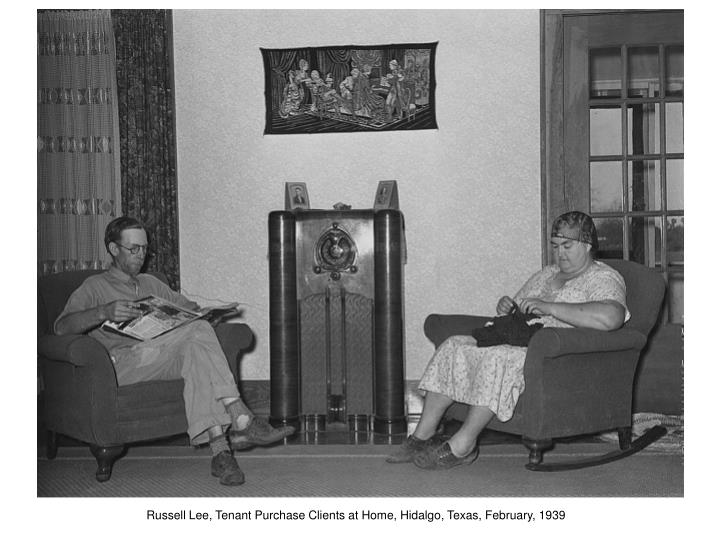 Russell Lee, Tenant Purchase Clients at Home, Hidalgo, Texas, February, 1939