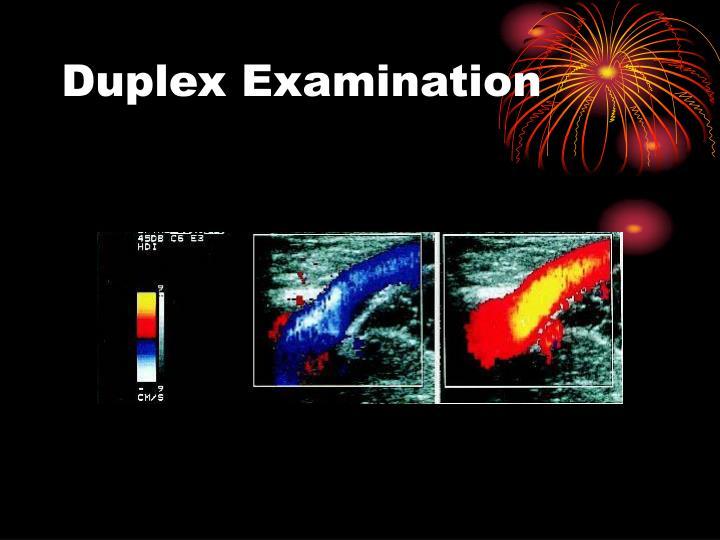 Duplex Examination