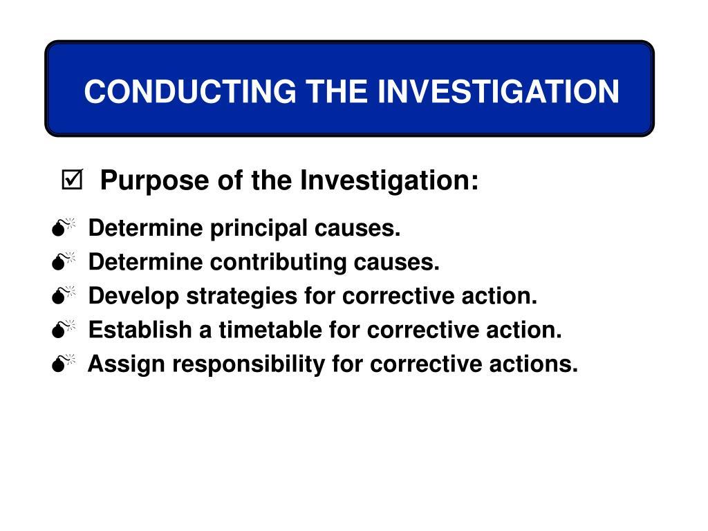 Determine principal causes.