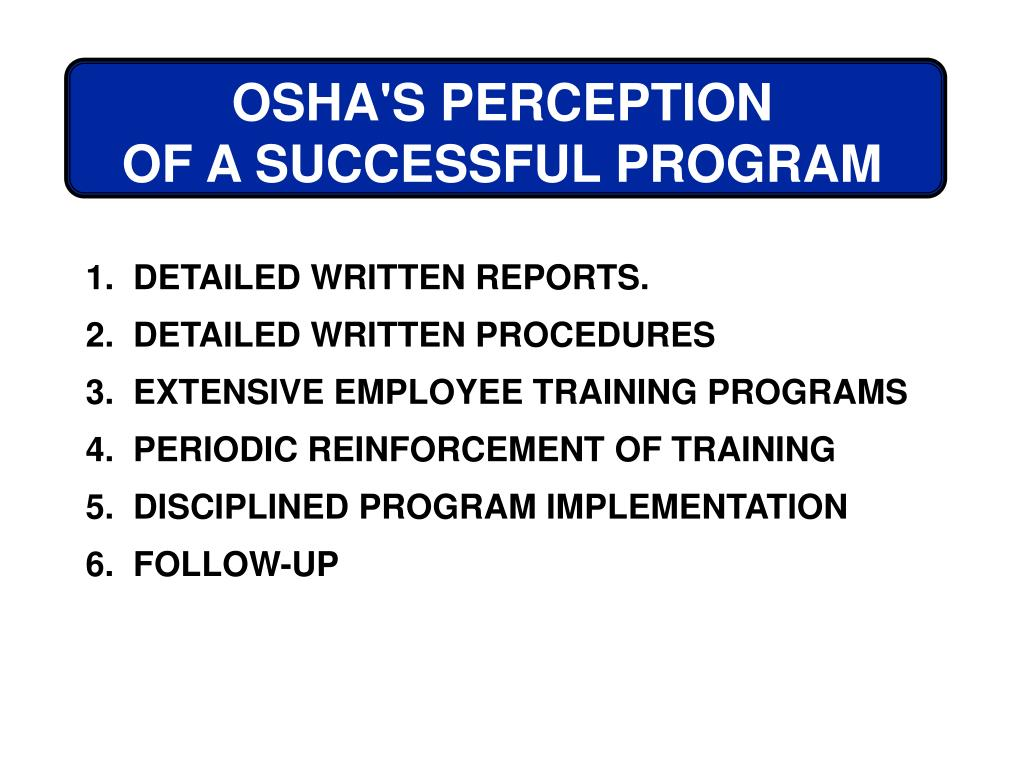 OSHA'S PERCEPTION