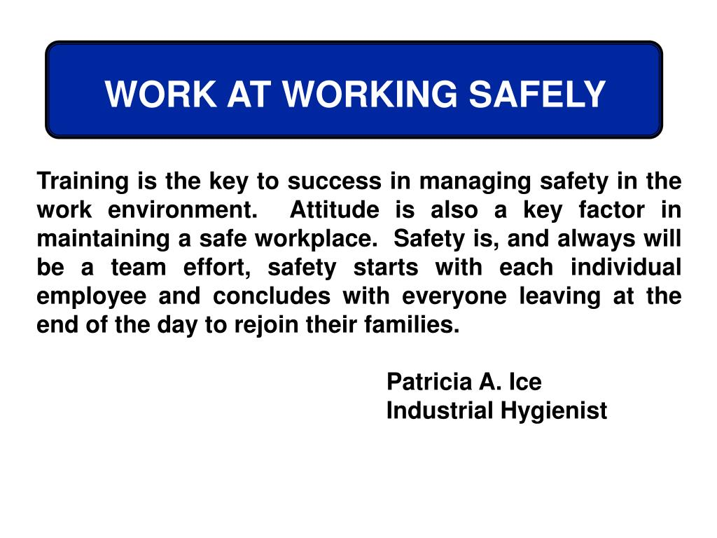WORK AT WORKING SAFELY