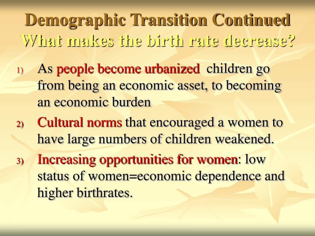 Demographic Transition Continued