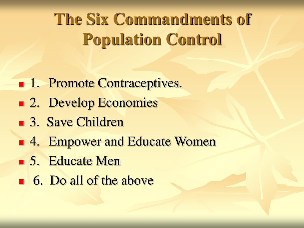 The Six Commandments of Population Control