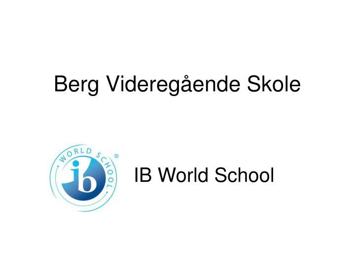 Berg Videregående Skole
