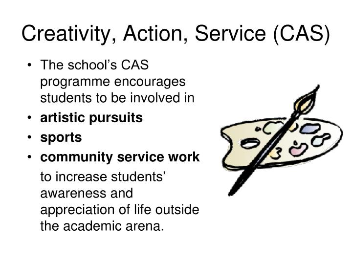 Creativity, Action, Service (CAS)