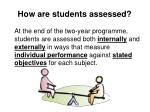 how are students assessed