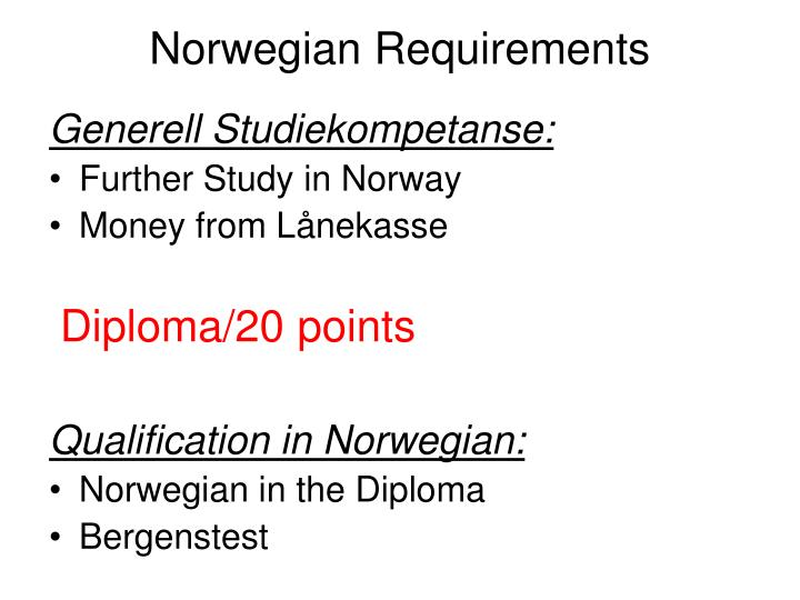Norwegian Requirements