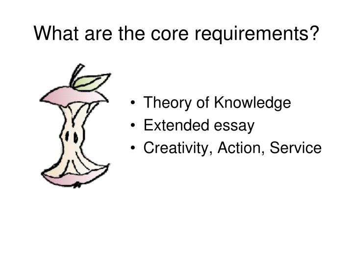 What are the core requirements?