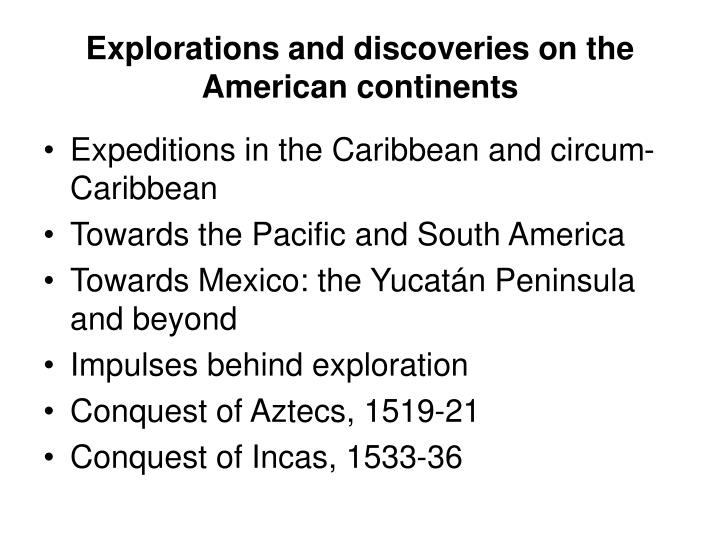 Explorations and discoveries on the American continents