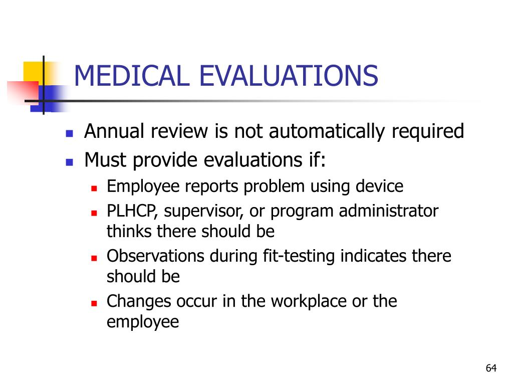 MEDICAL EVALUATIONS