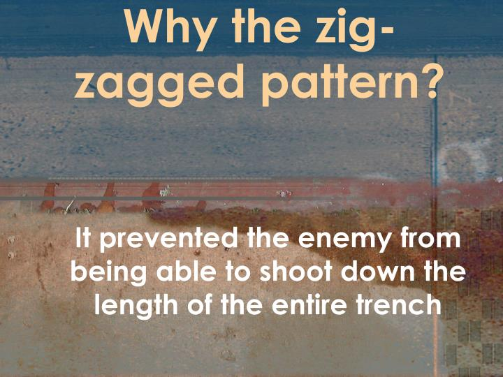 Why the zig-zagged pattern?