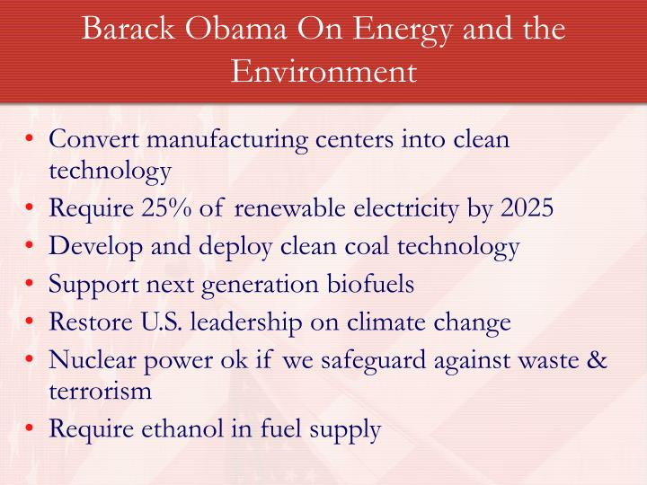 Barack Obama On Energy and the Environment