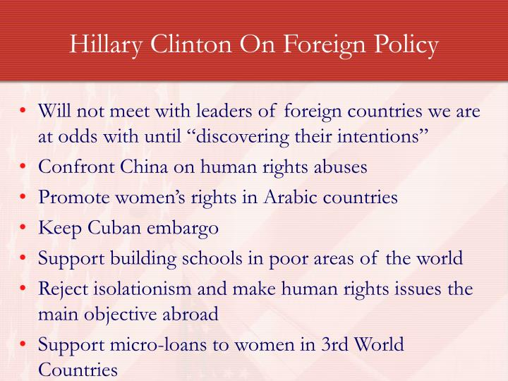 Hillary Clinton On Foreign Policy