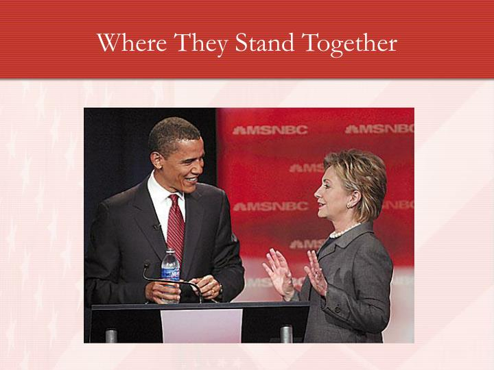 Where They Stand Together
