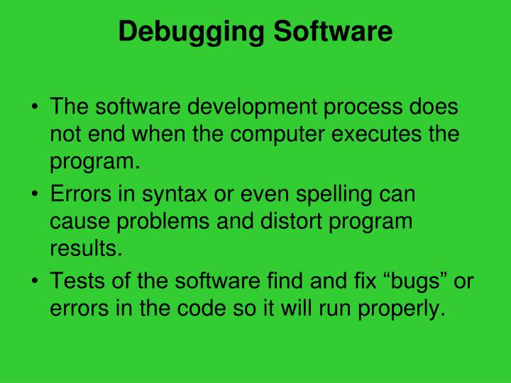 Debugging Software