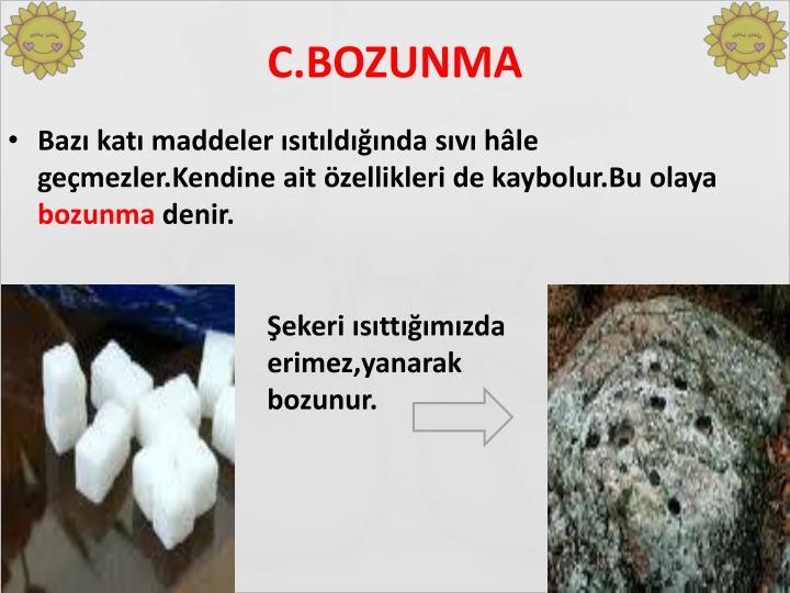 C.BOZUNMA