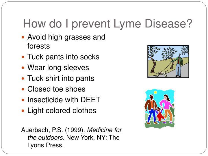How do I prevent Lyme Disease?