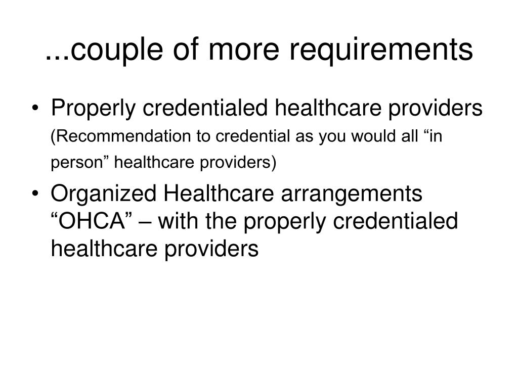 ...couple of more requirements