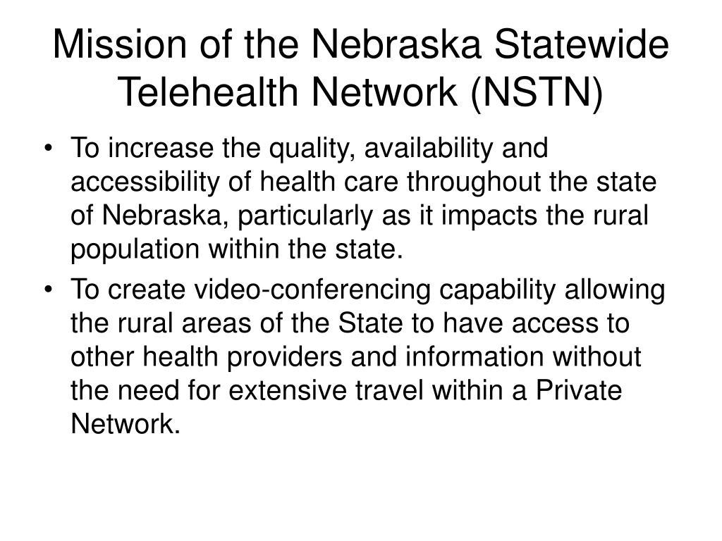 Mission of the Nebraska Statewide Telehealth Network (NSTN)