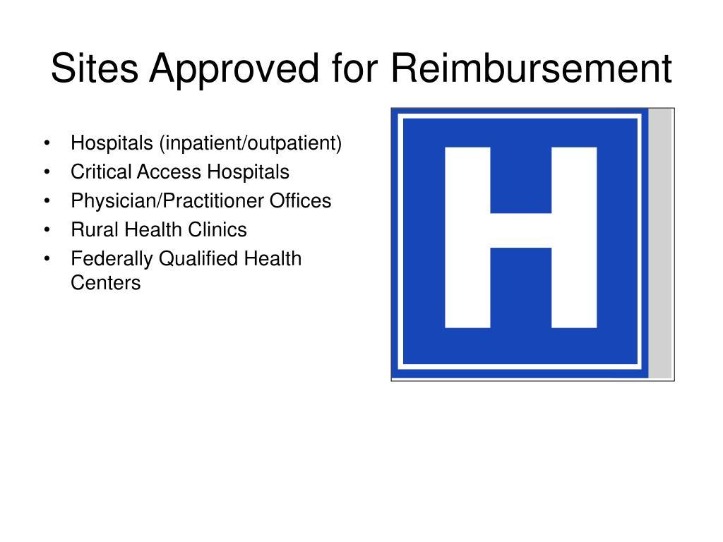 Sites Approved for Reimbursement
