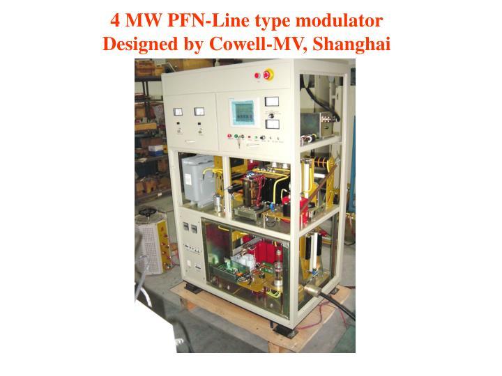 4 MW PFN-Line type modulator