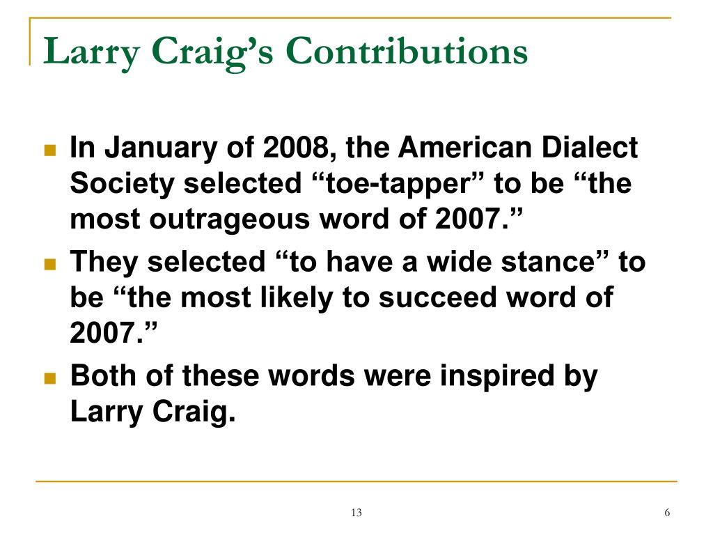 Larry Craig's Contributions