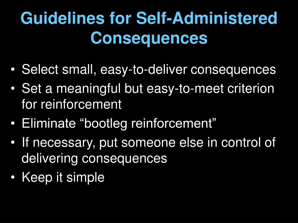 Guidelines for Self-Administered Consequences