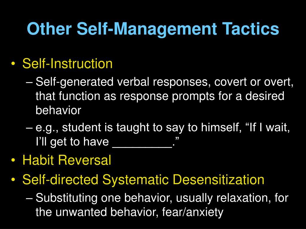 Other Self-Management Tactics