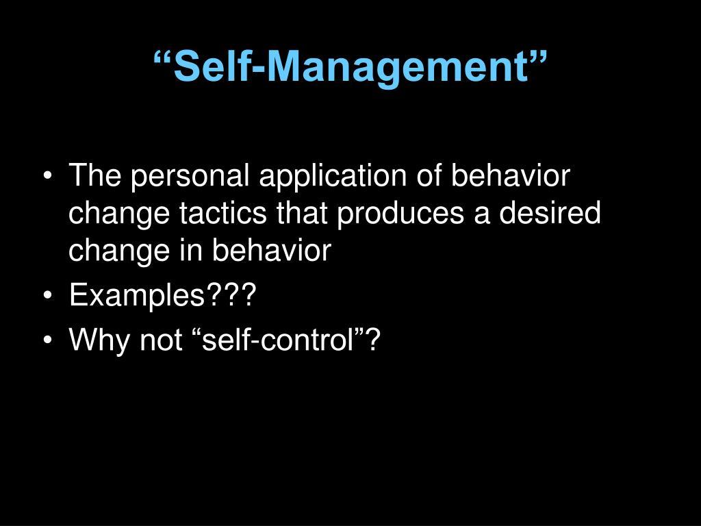 """Self-Management"""