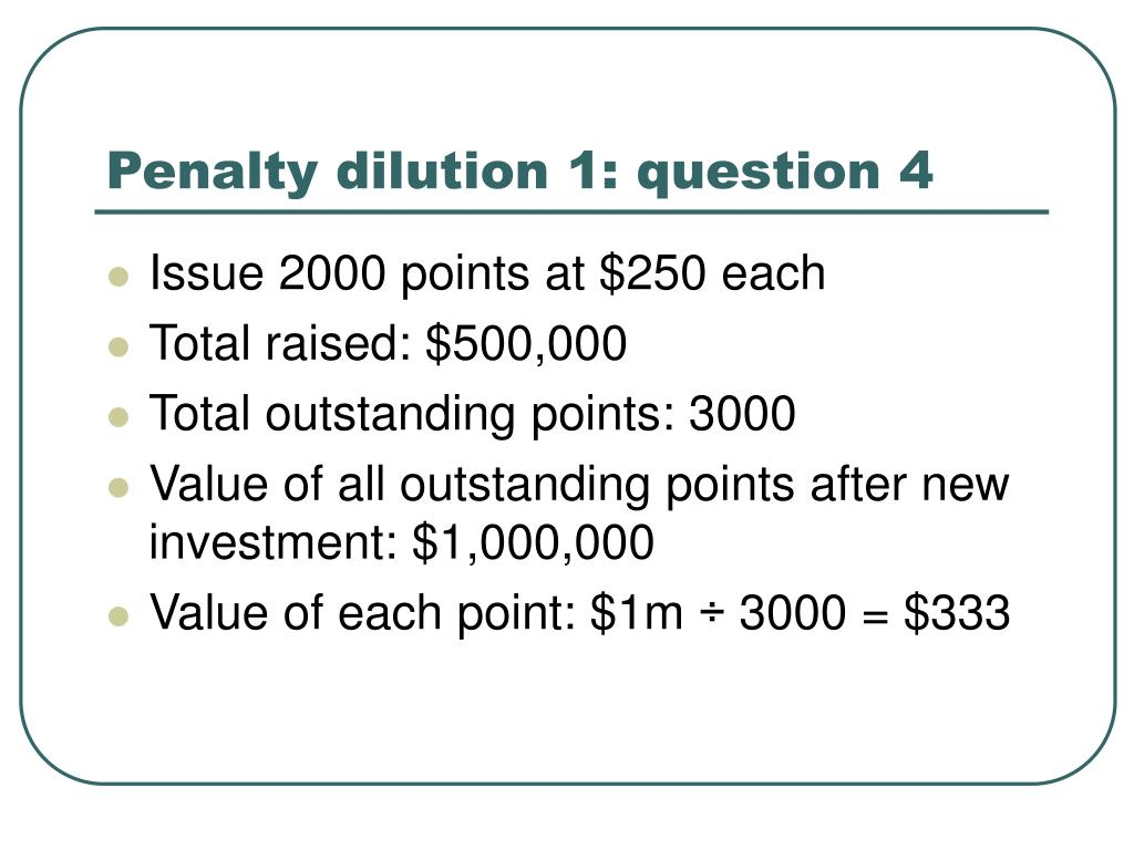 Penalty dilution 1: question 4