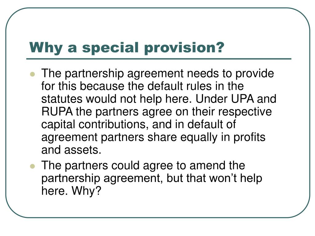 Why a special provision?