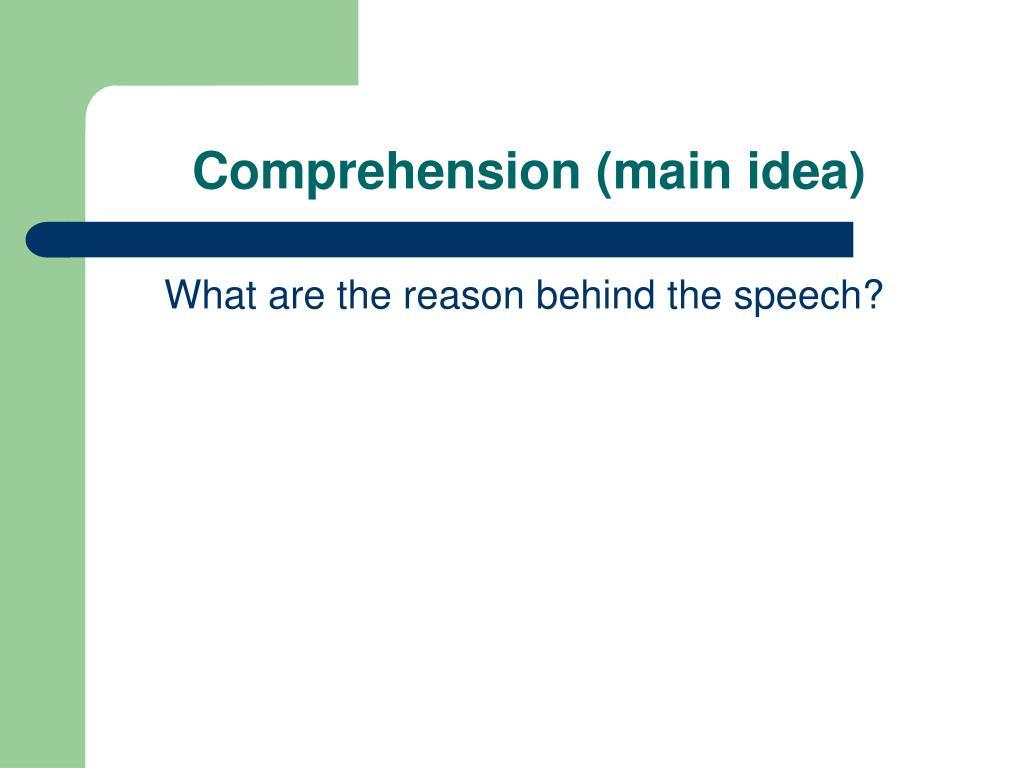 Comprehension (main idea)