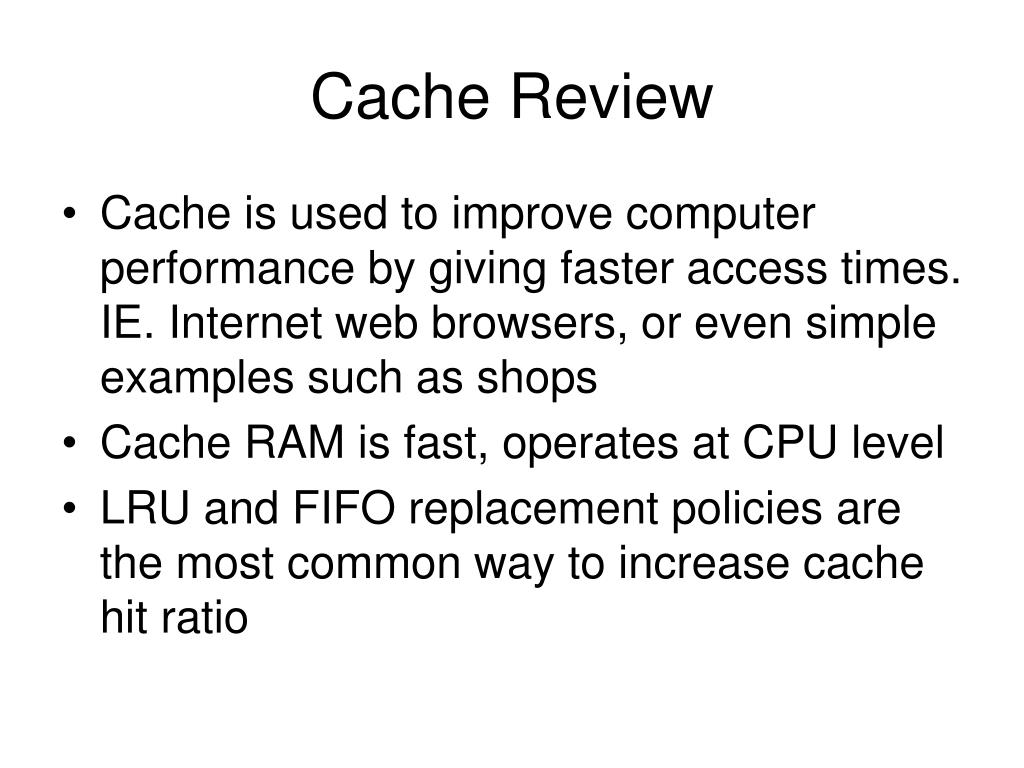 Cache Review