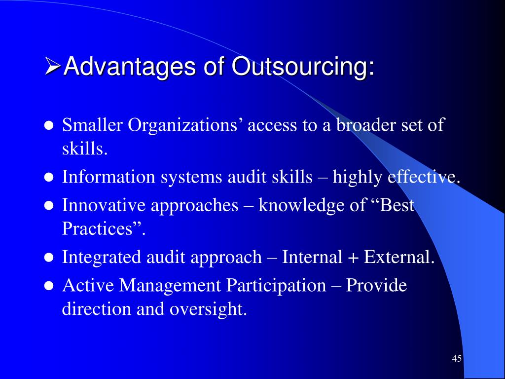 Advantages of Outsourcing: