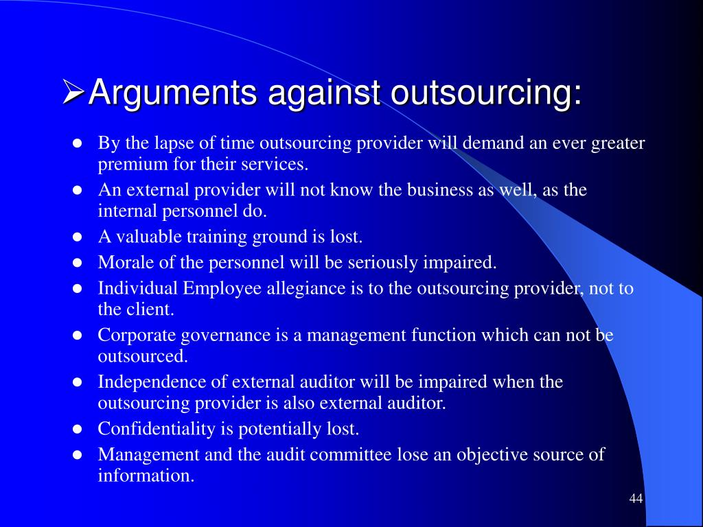 Arguments against outsourcing: