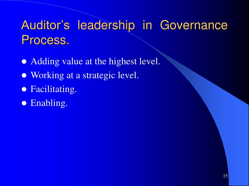 Auditor's leadership in Governance Process.