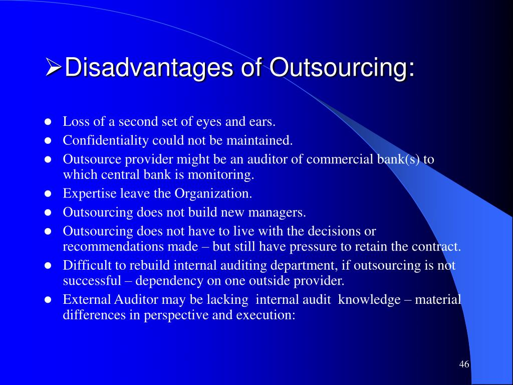 Disadvantages of Outsourcing:
