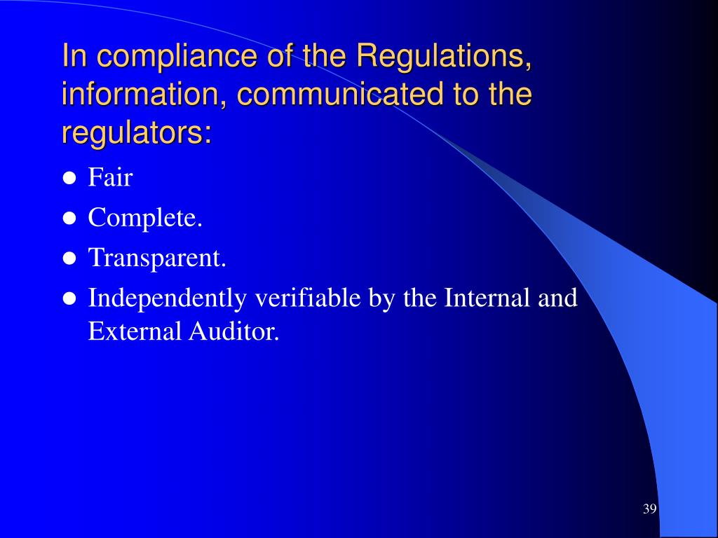 In compliance of the Regulations, information, communicated to the regulators: