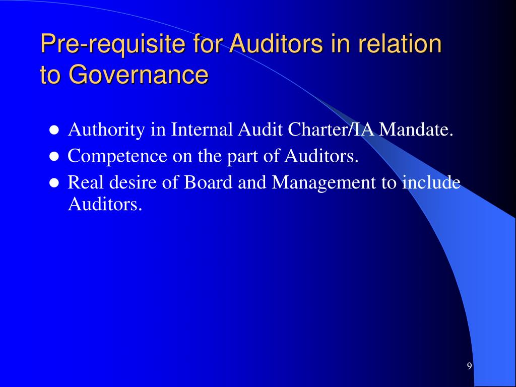 Pre-requisite for Auditors in relation to Governance