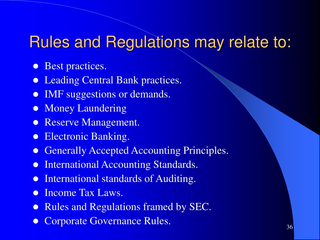 Rules and Regulations may relate to: