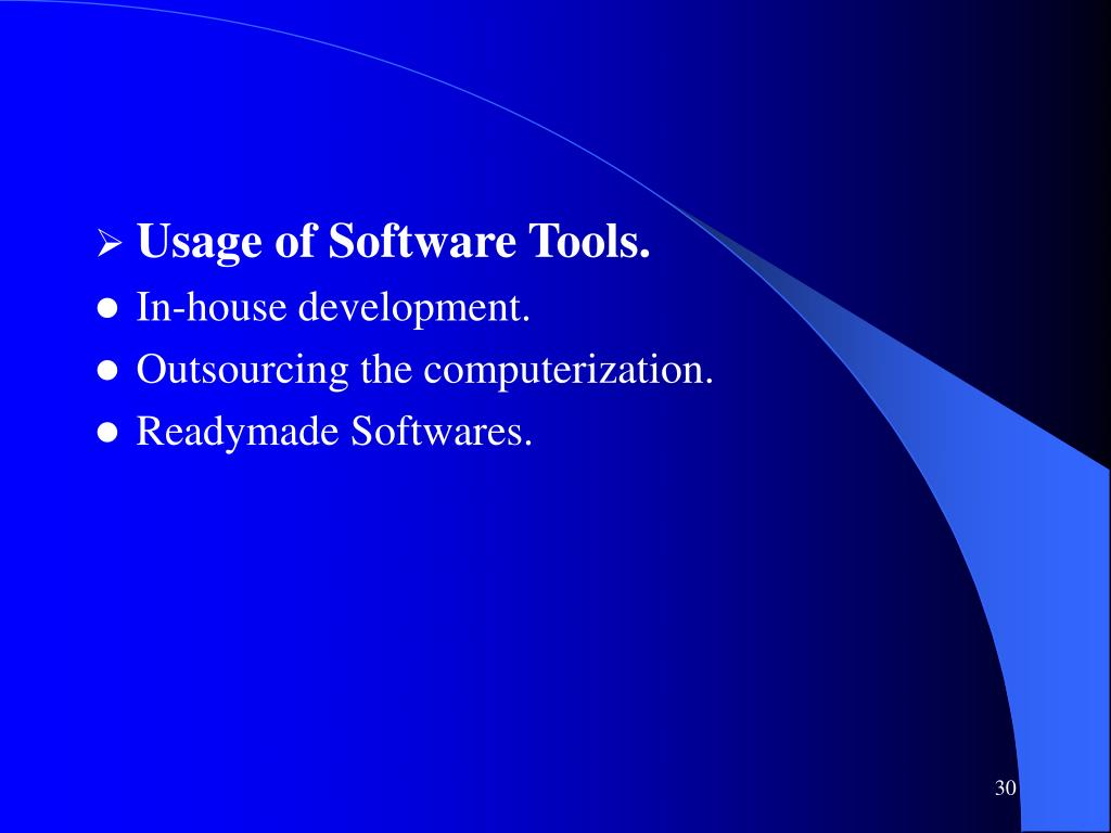Usage of Software Tools.