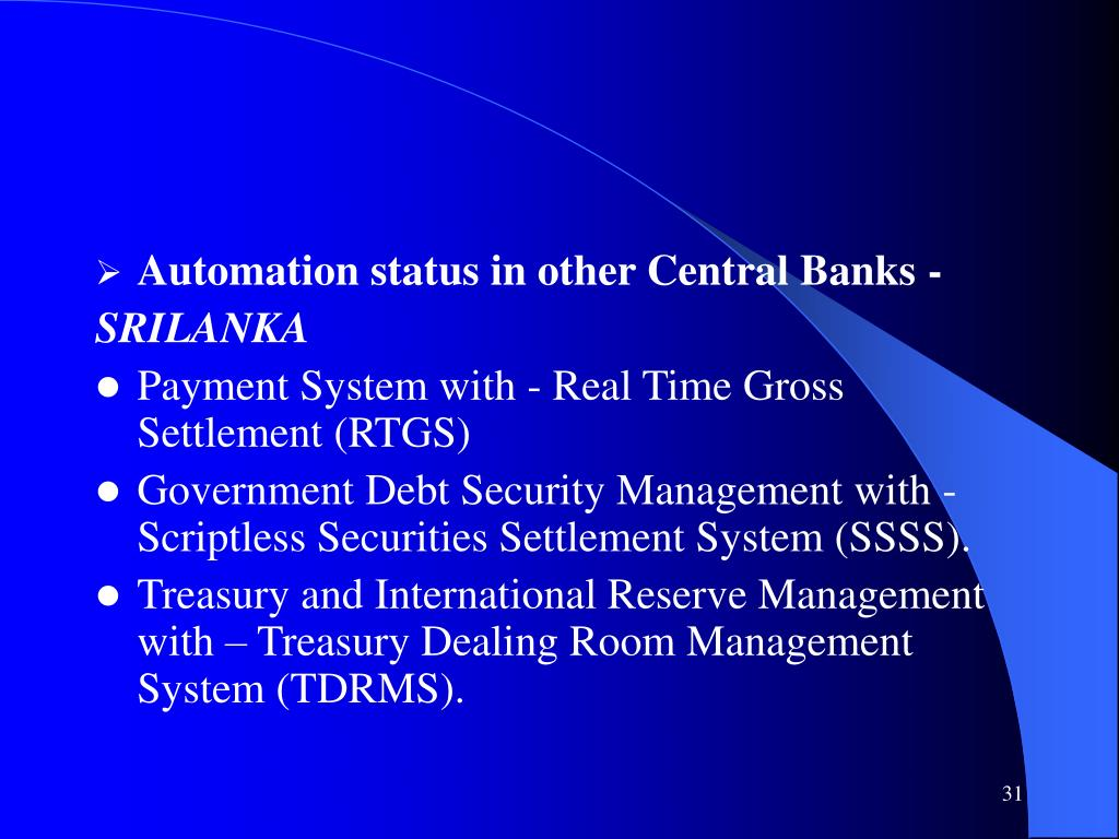 Automation status in other Central Banks -