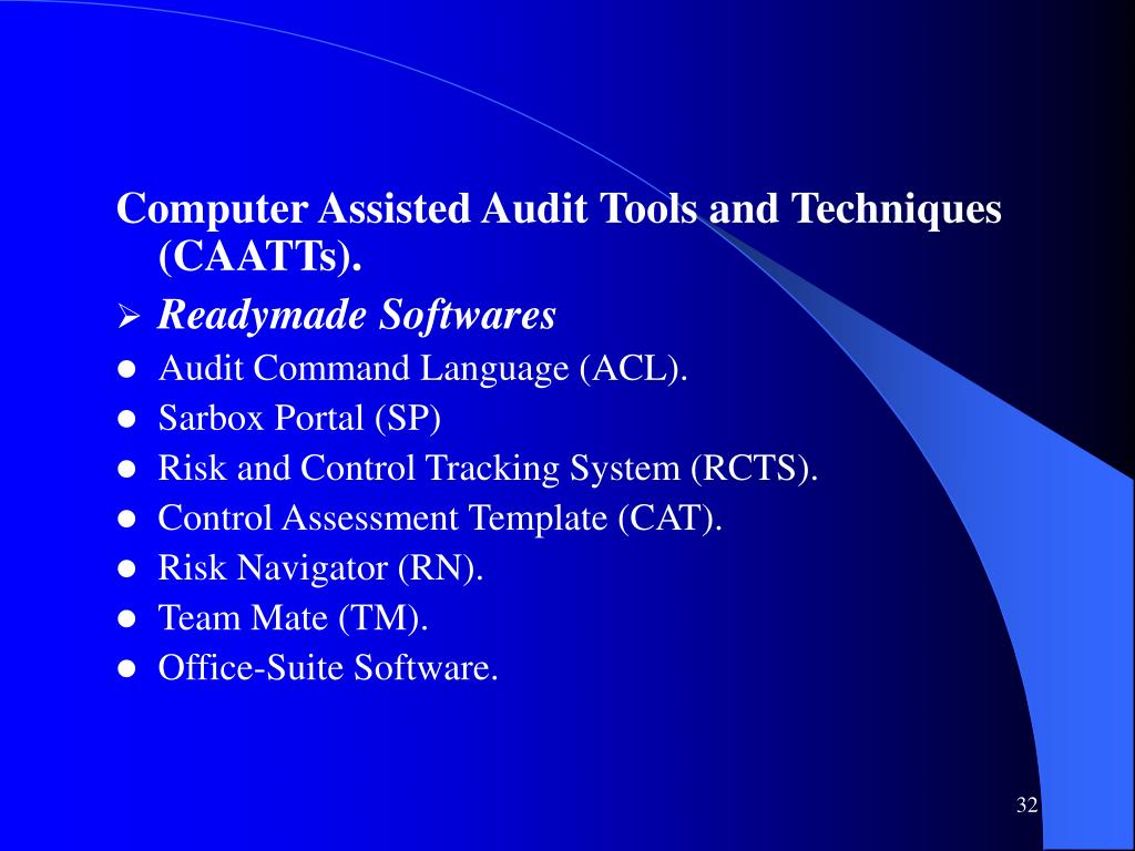 Computer Assisted Audit Tools and Techniques (CAATTs).