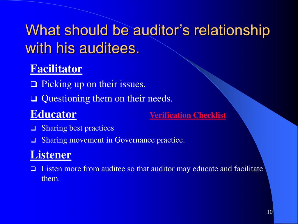 What should be auditor's relationship with his auditees.