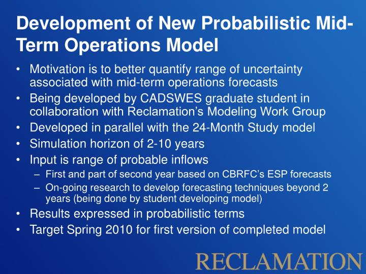Development of New Probabilistic Mid-Term Operations Model