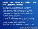development of new probabilistic mid term operations model