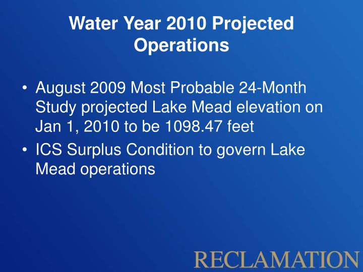 Water Year 2010 Projected Operations