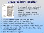 group problem inductor