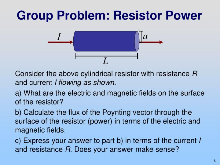 Group Problem: Resistor Power