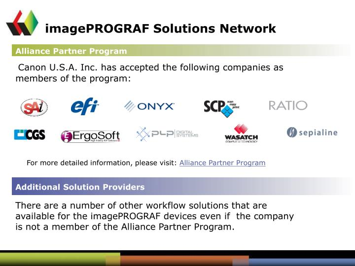 Canon U.S.A. Inc. has accepted the following companies as members of the program: